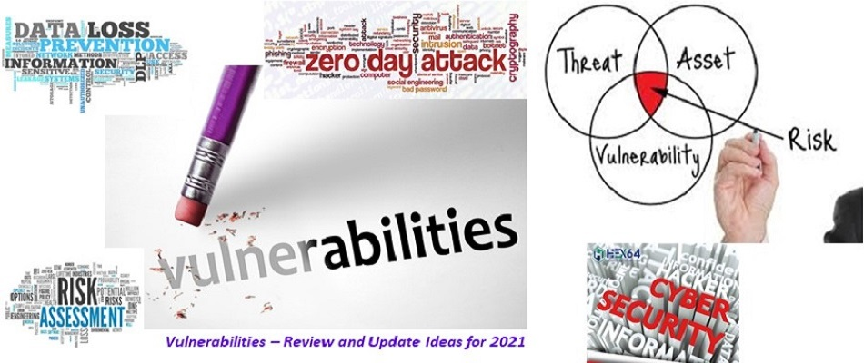 Vulnerabilities – Review and Update Ideas for 2021